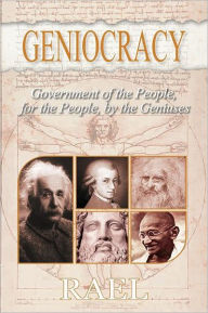 Geniocracy: Government of the People, for the People, by the Geniuses - Nova Distribution