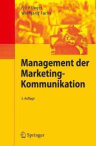 Management Der Marketing-Kommunikation - Fritz Unger