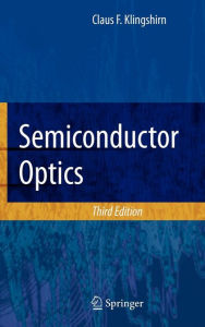 Semiconductor Optics - Claus F. Klingshirn