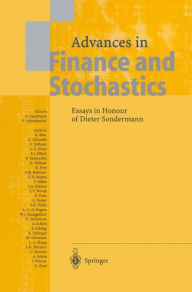Advances in Finance and Stochastics: Essays in Honour of Dieter Sondermann - Klaus Sandmann