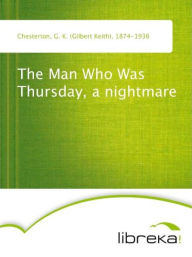 The Man Who Was Thursday, a nightmare - G. K. Chesterton