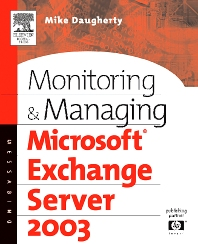 Monitoring and Managing Microsoft Exchange Server 2003