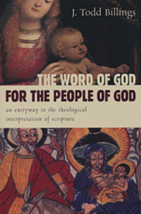 The Word of God for the People of God - J. Todd Billings