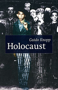 Holocaust - Guido Knopp