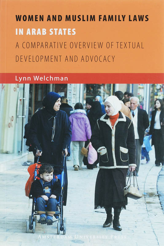 Women and Muslim Family Laws in Arab States - L. Welchman