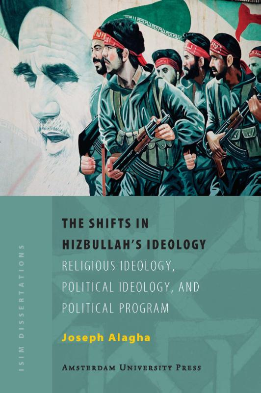 The Shifts in Hizbullah's Ideology - Joseph Elie Alagha