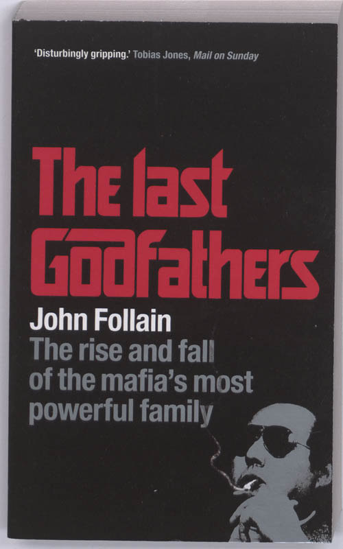The Last Godfathers - John Follain