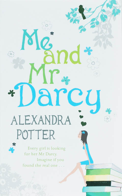 Me an Mr. Darcy - Alexandra Potter