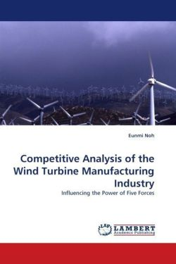 Competitive Analysis of the Wind Turbine Manufacturing Industry - Noh, Eunmi