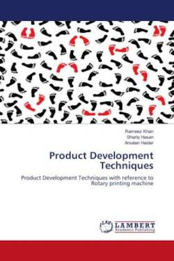 Product Development Techniques - Khan, Rameez / Hasan, Shariq / Haider, Arsalan