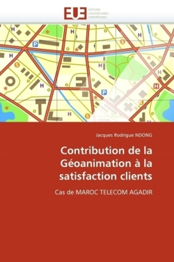 Contribution de la Géoanimation à la satisfaction clients - NDONG, Jacques Rodrigue