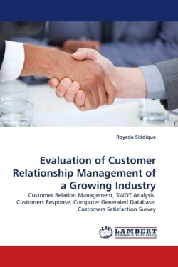 Evaluation of Customer Relationship Management of a Growing Industry