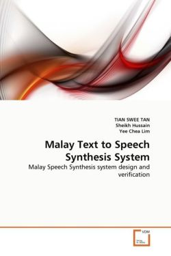 Malay Text to Speech Synthesis System - TAN, TIAN SWEE / Hussain, Sheikh / Chea Lim, Yee