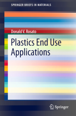 Plastics End Use Applications - Rosato, Donald V.