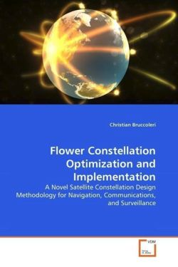 Flower Constellation Optimization and Implementation - Bruccoleri, Christian