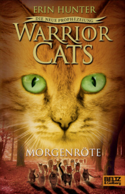 Warrior Cats Staffel 2/03. Die neue Prophezeiung. Morgenröte