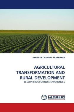 AGRICULTURAL TRANSFORMATION AND RURAL DEVELOPMENT - PRABHAKAR, AKHILESH CHANDRA