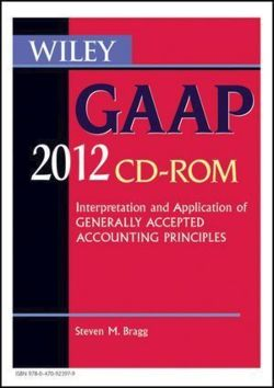 Wiley GAAP 2012 - Bragg, Steven M.