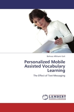 Personalized Mobile Assisted Vocabulary Learning