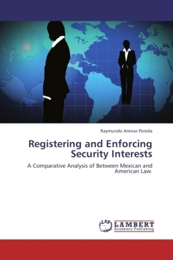 Registering and Enforcing Security Interests - Arenas Pereda, Raymundo