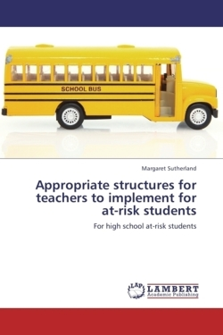 Appropriate structures for teachers to implement for at-risk students