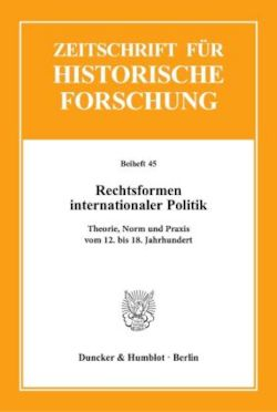 Rechtsformen internationaler Politik