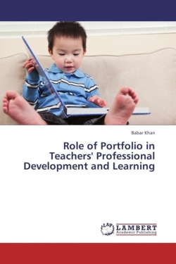 Role of Portfolio in Teachers' Professional Development and Learning