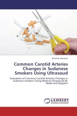 Common Carotid Arteries Changes in Sudanese Smokers Using Ultrasoud - Alhassen, Mustafa