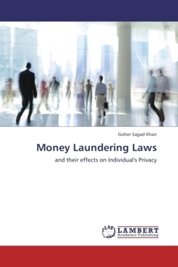 Money Laundering Laws: and their effects on Individual's Privacy