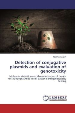 Detection of conjugative plasmids and evaluation of genotoxicity - Anjum, Reshma