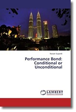 Performance Bond: Conditional or Unconditional - Supardi, 'Azizan