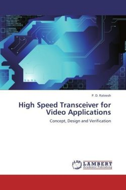High Speed Transceiver for Video Applications