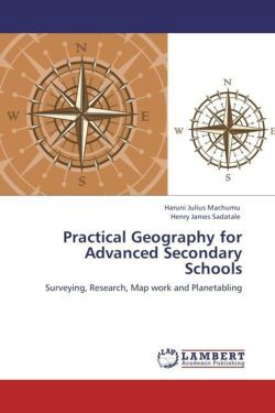Practical Geography for Advanced Secondary Schools - Machumu, Haruni Julius / Sadatale, Henry James