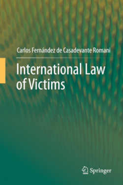 International Law of  Victims - Fernández de Casadevante Romani, Carlos