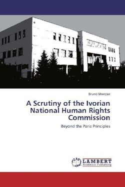 A Scrutiny of the Ivorian National Human Rights Commission - Menzan, Bruno