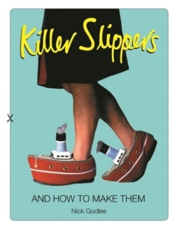 Killer Slippers - Godlee, Nick