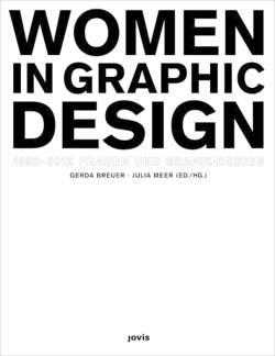 Frauen und Grafik-Design  Women in Graphic Design  1890-2012