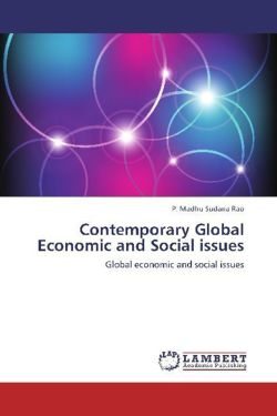 Contemporary Global Economic and Social  issues - Madhu Sudana Rao, P.