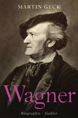 Richard Wagner: Biographie