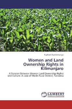 Women and Land Ownership Rights in Kilimanjaro - Asantemungu, Raphael