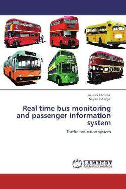 Real time bus monitoring and passenger information system