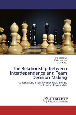 The Relationship between Interdependence and Team Decision Making