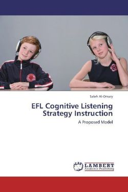 EFL Cognitive Listening Strategy Instruction - Al-Omary, Saleh