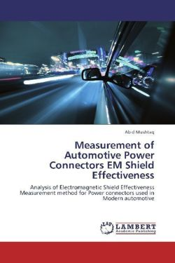 Measurement of Automotive Power Connectors EM Shield Effectiveness - Mushtaq, Abid