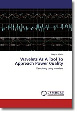 Wavelets As A Tool To Approach Power Quality - Khatri, Megha