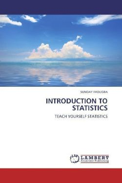 INTRODUCTION TO STATISTICS - FADUGBA, SUNDAY