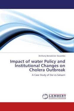 Impact of water Policy and Institutional Changes  on Cholera Outbreak - Burambo, Anthony Benedictor