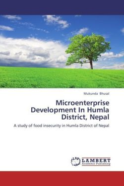 Microenterprise Development In Humla District, Nepal - Bhusal, Mukunda