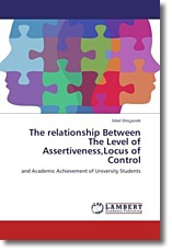 The relationship Between The Level of Assertiveness,Locus of Control