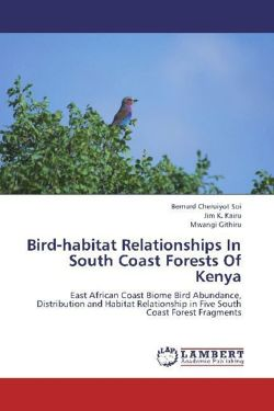 Bird-habitat Relationships In South Coast Forests Of Kenya - Soi, Bernard Cheruiyot / Kairu, Jim K. / Githiru, Mwangi